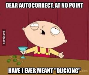 autocorrect ducking
