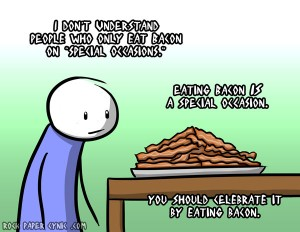 bacon is a special occasion