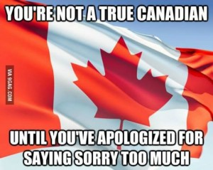 canadian too sorry