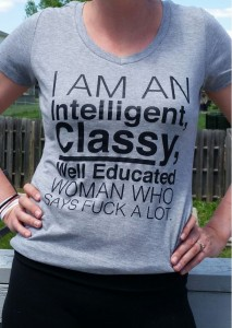 classy woman who says f