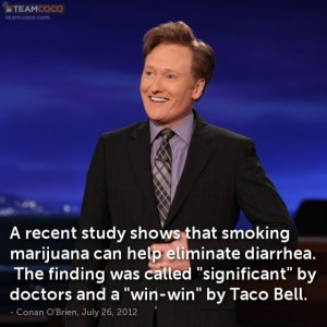 conan marijuana v diarrhea