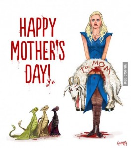 dany mothers day