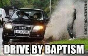 driveby baptism