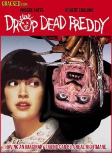 drop dead freddy