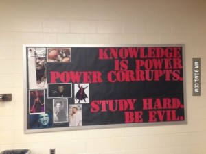 knowledge corrupts be evil