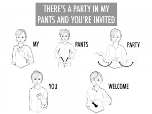 party in my pants signed