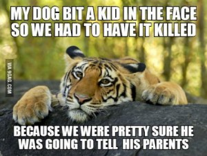 tiger had it killed